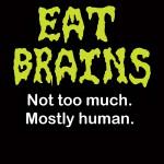 EatBrainsT